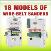 18 Models of Wide Belt Sanders